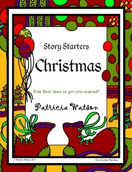 Creative Writing Christmas Story Starters: Fun writing pro