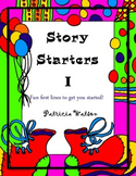 Creative Writing Story Starters I: Fun writing prompts to