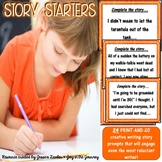 """Story Starters"" Imaginative Writing Prompts"