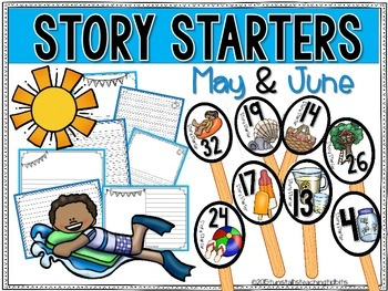 Story Starters May and June