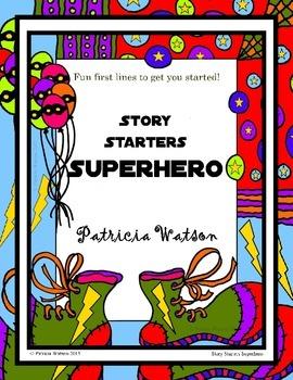 Creative Writing Superhero Story Starters: Fun writing pro