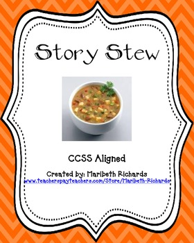 Story Stew {CCSS Aligned}