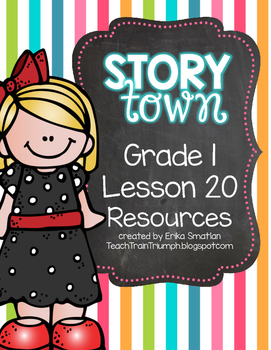 Story Town Grade 1 Lesson 20 Resources