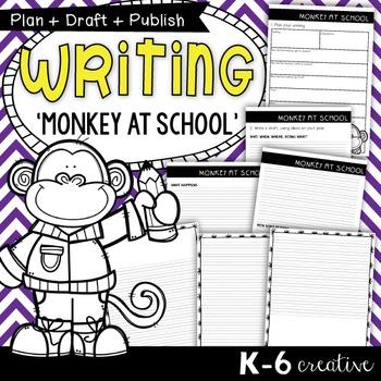 Story Writing {Monkey at School} - Plan Draft Publish