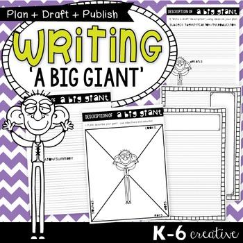 Story Writing {A Big Giant} - Plan Draft Publish