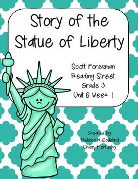 Story of the Statue of Liberty : Reading Street : Grade 3