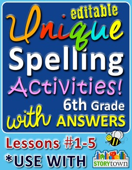 StoryTown Gr. 6 – Unique, Editable Spelling Activities w/A