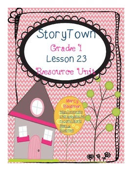 StoryTown Grade 1 Lesson 23 Resource Unit