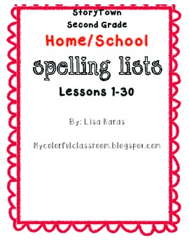 StoryTown Home/School Spelling Lists Lessons 1-30 Second Grade