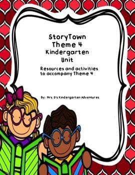StoryTown Theme 4 Kindergarten Unit  - Resources and activities