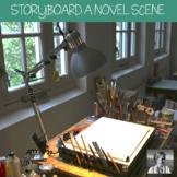 Storyboard a Scene from Any Novel, ELA Grades 6-12