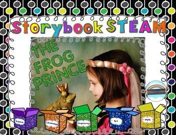Storybook STEAM: The Frog Prince