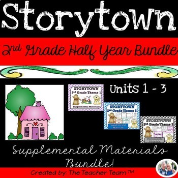 Storytown 2nd Grade Units 1-2-3 Half Year Bundle Resources