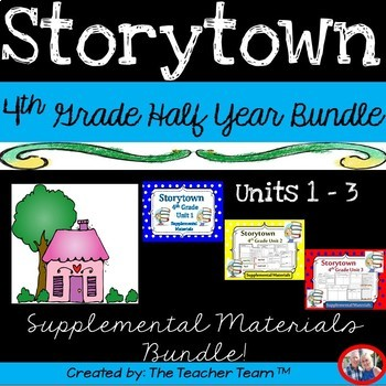 Storytown 4th Grade Units 1-2-3 Half Year Bundle Resources
