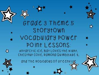Storytown Grade 3 Theme 5 CCSS Aligned Vocabulary Power Po