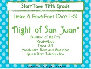 "Storytown Grade 5 Lesson 6 ""Night of San Juan"" Weekly PowerPoint"