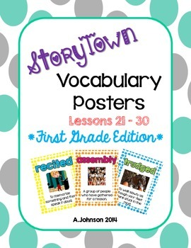 Storytown Vocabulary Posters Lessons 21-30 {1st GRADE}
