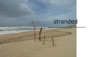 Stranded! Using Research to Enhance Creative Writing