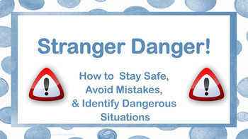 Stranger Danger Personal Safety Lesson w 4 video links PBI