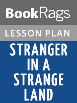 Stranger in a Strange Land Lesson Plans