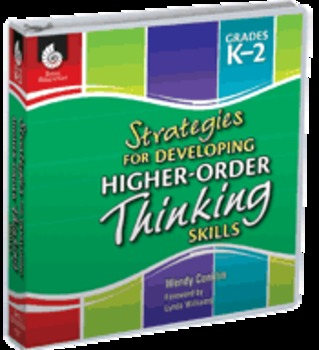 Strategies for Developing Higher-Order Thinking Skills: Gr