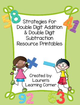 Strategies for Double Digit Addition and Subtraction Resou