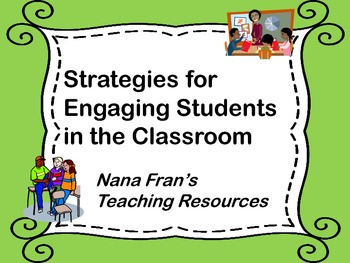 Strategies for Engaging Students in the Classroom