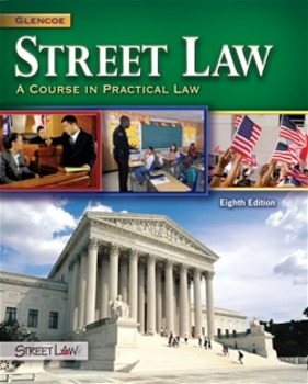 Street Law:  A Course in Practical Law by: Glencoe  Unit 4