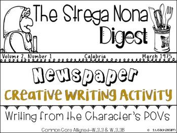 Strega Nona Digest- Newspaper Writing Activity W.3.3 & W.3.3B