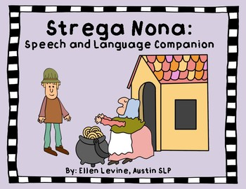 Strega Nona: Speech and Language Companion