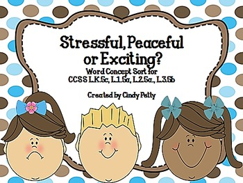 Stressful, Peaceful, or Exciting?  A Word Concept Sorting