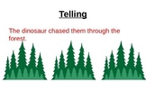 Stretching out a Scene: Showing vs. Telling PowerPoint