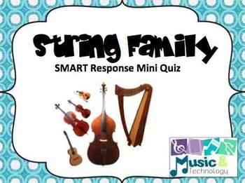 String Family SMART Response Quiz