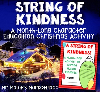 String of Kindness: A Character Ed. Christmas Activity Pac