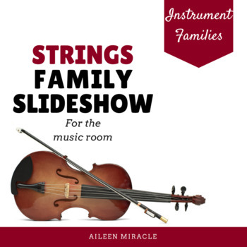 Strings Family Slideshow