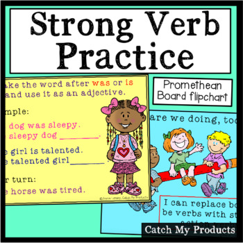Strong Verb Practice for the Promethean Board (Writing Ins