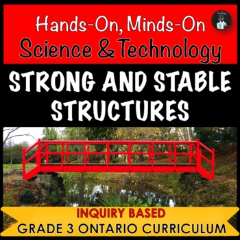 Strong and Stable Structures Science Centres (Grade 3 Ontario)