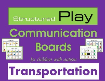 Structured Play Communication Boards for Children with Aut