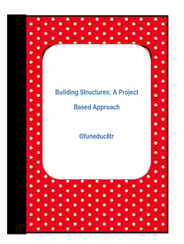 Structures- A Project Based Approach