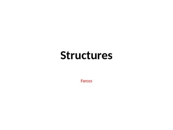 Structures- Force powerpoint