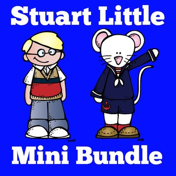 Stuart Little Activities | Stuart Little Novel Study Bundle