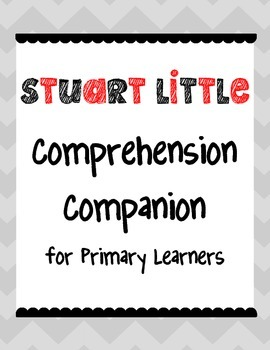 Stuart Little Comprehension Companion for Primary Learners