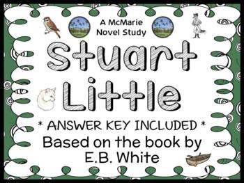 Stuart Little (E.B. White) Novel Study / Reading Comprehen