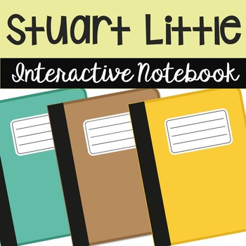 Stuart Little Interactive Notebook Novel Unit Study Activi