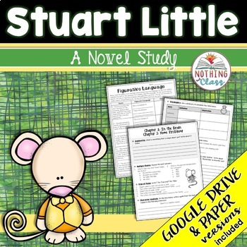 Stuart Little Novel Study Unit: comprehension, vocabulary,