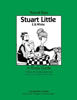 Stuart Little - Novel-Ties Study Guide