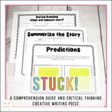 Stuck!  A critical thinking comprehension and creative wri