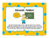 Student Absence Folders