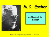 Student Art Lesson M. C. Escher (PowerPoint)