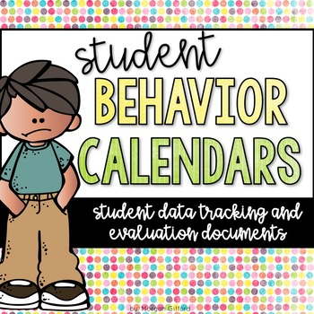 Student Behavior Calendars